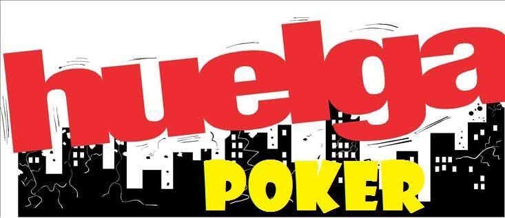 huelga en el póker online