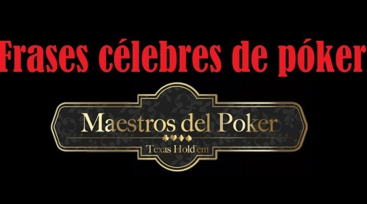Frases célebres de póker