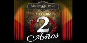 Maestros del Póker cumple 2 años